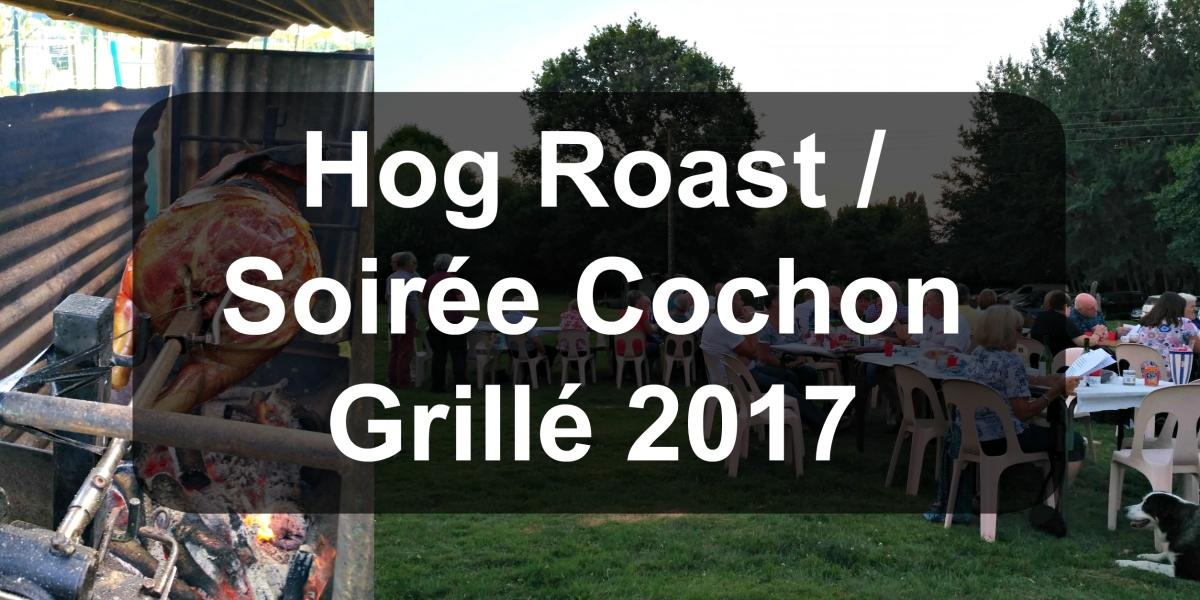 Hog Roast / Soirée Cochon Grillé2017